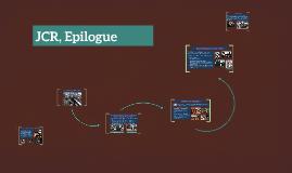JCR, Epilogue