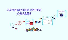 Copy of ANTICUAGULANTES ORALES