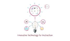 Innovative Technology for Instruction