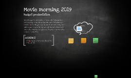 Movie Morning