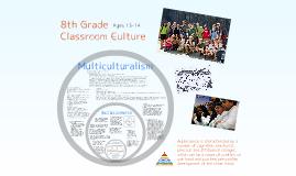 Grade 8 Classroom Culture