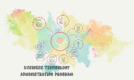 Copy of Business Technology Administration Program