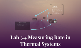 Lab 3.4 Measuring Rate in Thermal Systems