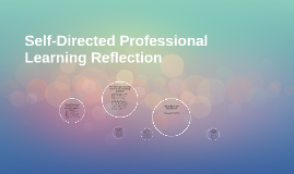 Self-Directed Professional Learning Reflection