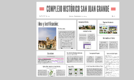 COMPLEJO HISTÓRICO SAN JUAN GRANDE