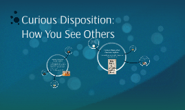 Curious Disposition: Family Group - How You See Others
