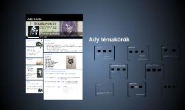 Copy of Ady Endre életrajz, pályakép, témakörök