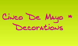 cinco De Mayo Decortaions
