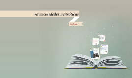 Copy of 10 necesidades neuróticas