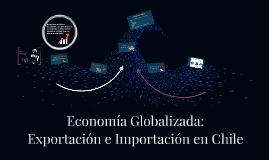 Exportación e Importación en Chile