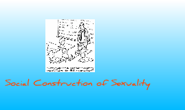 Socy 1006-Social Construction of Sexuality