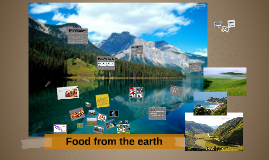 Food from the earth