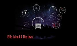 Ellis Island & The Jews
