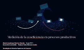 Medición de la ecoeficiencia en procesos productivos