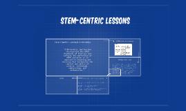 STEM-Centric Lessons