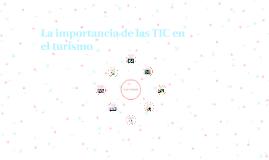 La importancia de las TIC en el turismo