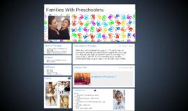 Families With Preschoolers