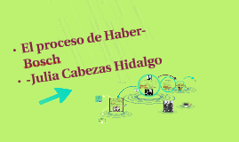 Copy of El proceso de Haber-Bosch