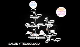 SALUD Y TECNOLOGIA