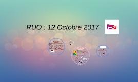 RUO : 11 Octobre 2017