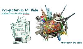 Copy of Copy of Proyecto de Vida