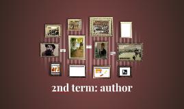2nd term: author
