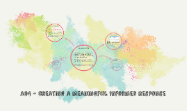 AO4 - creating a meaningful informed response