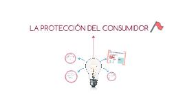 La protección al consumidor