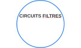 CIRCUITS FILTRES