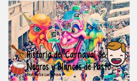 Historia del Carnaval de Negros y Blancos de Pasto
