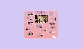K-Pop :D