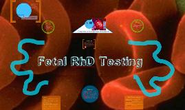 Fetal RhD Genotyping