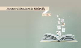 Aspectos Educativos de  Finlandia