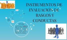 Copy of INSTRUMENTOS DE EVALUACION DE RASGOS Y CONDUCTAS
