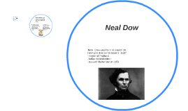Copy of Neal Dow