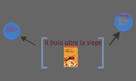 Italiano:il buio oltre la siepe