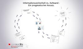 Informationssicherheit vs. Aufwand -