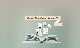 Reading Presentation: Teaching ELA