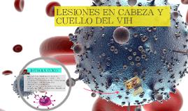LESIONES EN CABEZA Y CUELLO DEL VIH
