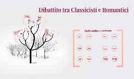 Copy of Dibattito tra classicisti e romantici
