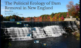 Aged-dam Removals in New England
