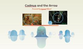 Cadmus and the Arrow