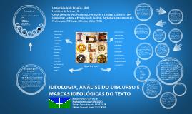 Copy of IDEOLOGIA, ANÁLISE DO DISCURSO E MARCAS IDEOLÓGICAS DO TEXTO
