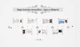 Copy of Ropa interior masculina - tipos e historia