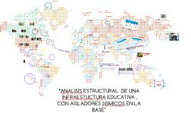 """""""ANALISIS ESTRUCTURAL  DE UNA INFRAESTUCTURA EDUCATIVA"""""""