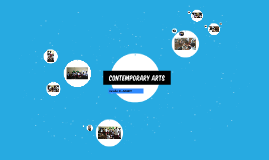 CONTEMPORARY ARTS
