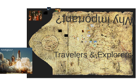 Hist 222: Travelers and Explorers