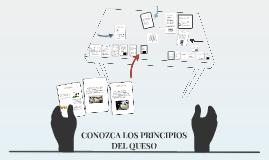 CONOZCA LOS PRINCIPIOS DEL QUESO