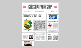 CHRISTIAN WORKSHOP