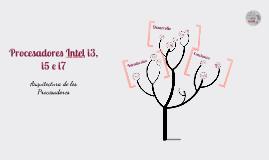 Copy of Arquitectura de los Procesadores Intel i3, i5 e i7